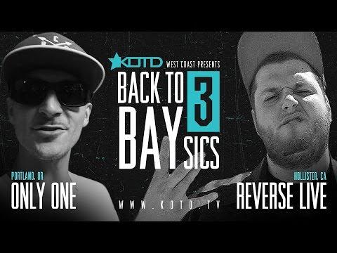 KOTD - Rap Battle - Only One vs Reverse Live | #B2B3