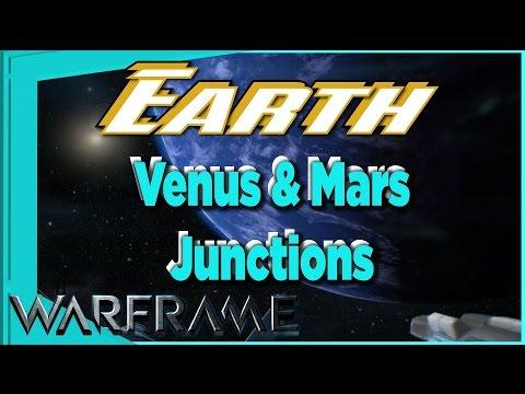 Venus & Mars Junctions on EARTH [Warframe]