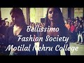 Bellissimo- Fashion Society | Motilal Nehru College | Delhi University Orientation Programme 2016