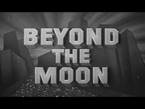 Beyond the Moon (1954) Rocky Jones