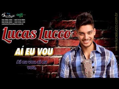 Lucas Lucco - Aí Eu Vou