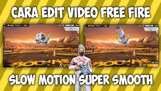 Download lagu CARA MEMBUAT VIDEO FREE FIRE SLOW MOTION SUPER DUPER SMOOTH DI ANDROID