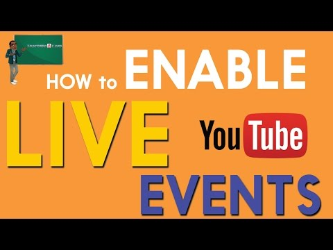 How to Enable YouTube Live Streaming Events