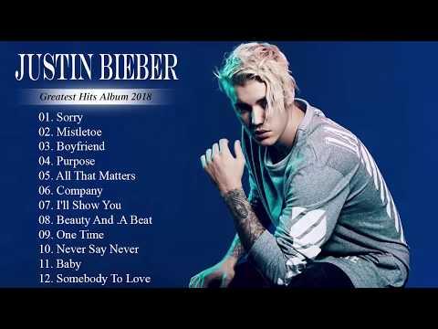 Justin Bieber || Lagu Justin Bieber Full Terbaru 2018