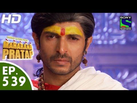 Bharat Ka Veer Putra Maharana Pratap - महाराणा प्रताप - Episode 539 - 10th December, 2015