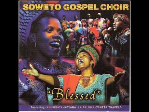 Soweto Gospel Choir - Mbube
