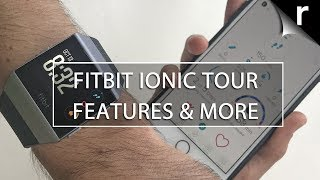 Fitbit Ionic Features Tour: OS, apps, watch faces, music, Fitbit Pay & more