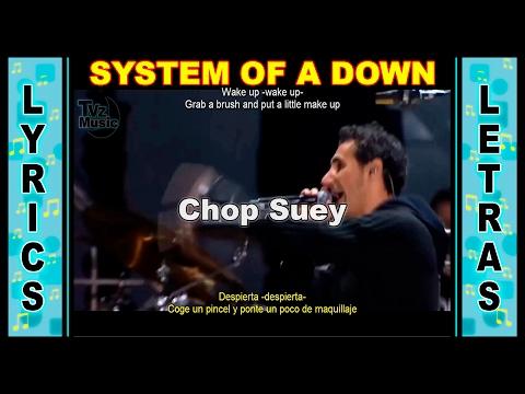 System of a Down Chop Suey Lyrics - Letra / Ingles - Español
