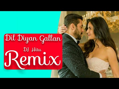 | Dil Diyan Gallan | (Remix) | DJ Hitu | Sahi Be Edm & Bollywood Dj Remix |