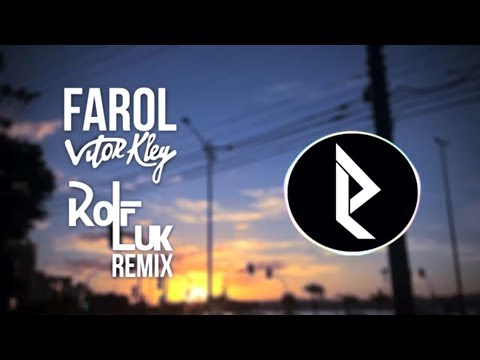 Farol - Vitor Kley RØLF Remix