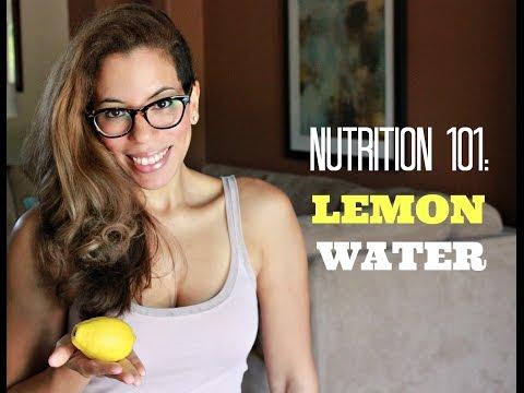 Nutrition 101: Lemon Water