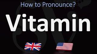 How to Pronounce Vitamin? (2 WAYS!) UK/British Vṡ US/American English Pronunciation