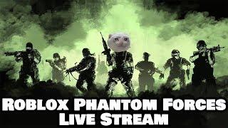 ROBLOX Phantom Forces LIVE STREAM! TIEMPO PARA REK HATERS