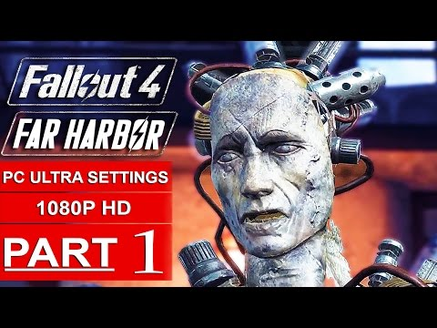 Fallout 4 Far Harbor Gameplay Walkthrough Part 1 [1080p HD PC ULTRA Settings] - No Commentary