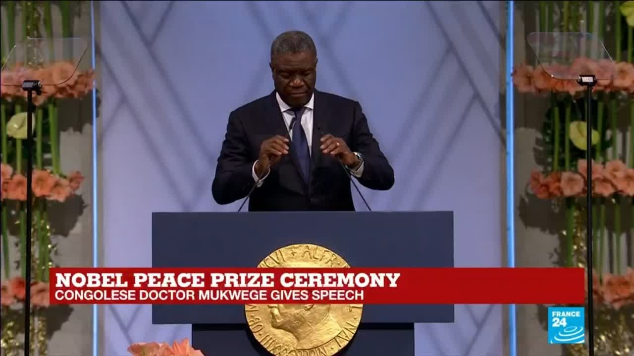 Dr. Dennis Mukwege | Nobel Peace Prize - 2018 | Full Speech