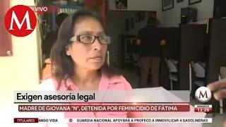 Mamá de Giovana acusa anomalías en el caso y exige asesoría legal