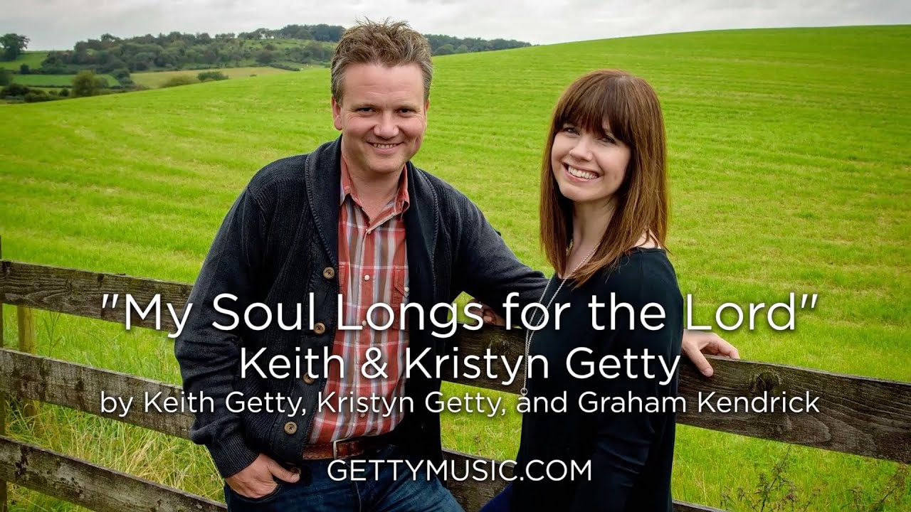 My Soul Longs for the Lord - Lyric Video
