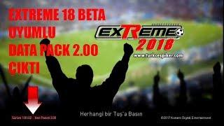 Extreme 18 Beta Uyumlu Data Pack 2.00 Çıktı