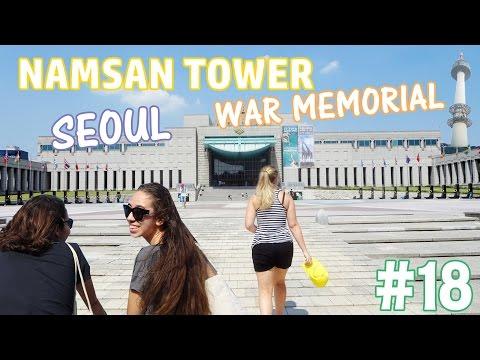 VLOG 18: NAMSAN TOWER, SEOUL WAR MEMORIAL, HONTE DE MA VIE & TOILETTES FUTURISTES   HD VFT