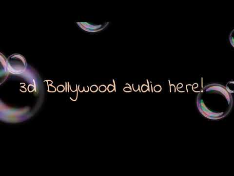 1de02675f592 Dilbar song (Satyamev Jayte) 3D song.please use headphone
