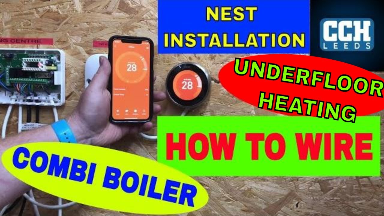 How To Install Nest Room Thermostat How To Wire Combi Boiler Underfloor Heating Youtube