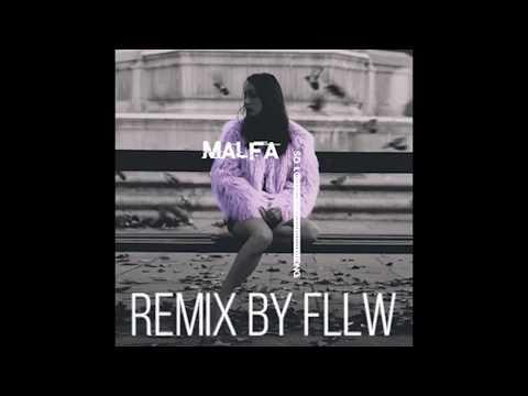 MALFA  So Long Remix  Fllw