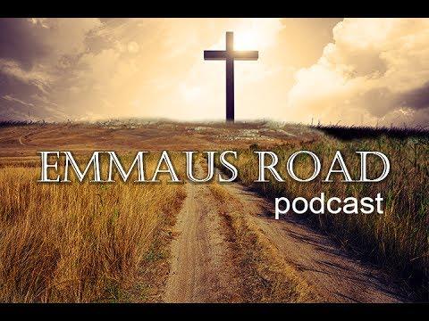 Emmaus Road podcast  series 1 episode 1