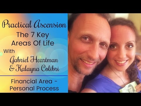 Practical Ascension: Financial Area- Personal Process W/Gabriel & Kalayna