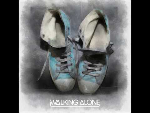 Walking Alone Feat Erik Hecht  Dirty South & Those Usual Suspects