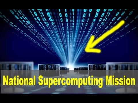 Made-in-India Supercomputers By 2017 Under Govt's National Super computing Mission | L. News World