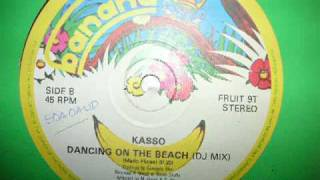 Dancing On the Beach - Kasso 1984 italo disco