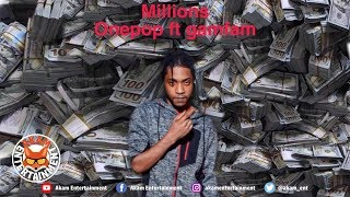 Onepop Ft. Gamfam - Millions - July 2019