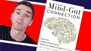 The Mind-Gut Connection by Dr. Emeran Mayer | 3 Key Ideas