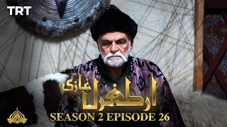 Ertugrul Ghazi Urdu | Episode 26| Season 2