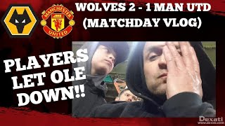WOLVES 2 - 1 MAN UTD (MATCH VLOG) PATHETIC UNITED #MANCHESTERUNITED #WOLVES #VLOG