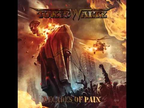 Toxic Waltz - Decades of Pain [Full Album] 2014