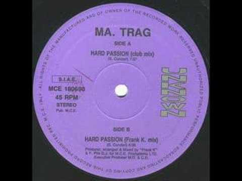 MA TRAG - HARD PASSION (CLUB MIX)