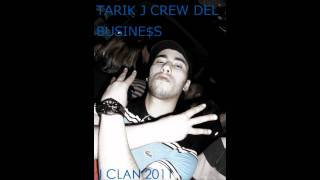 TARIK J - CREW DEL BUSINE$Ss thumbnail