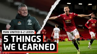 No Title Yet...   5 Things We Learned vs Leeds United   MUN 6-2 LEE