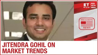 Jitendra Gohil of Credit Suisse speaks to ET NOW |  Exclusive