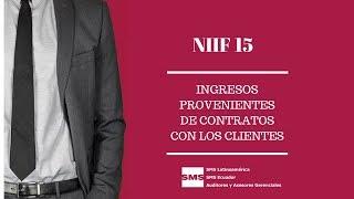 NIIF 15 Ingresos procedentes de contratos con clientes