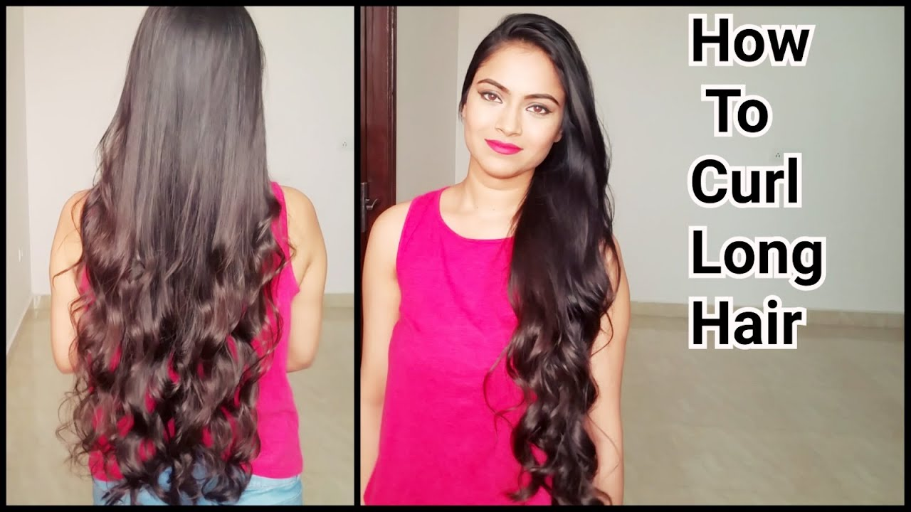 How to Curl Long Hair// Indian hairstyles//How to get natural ...