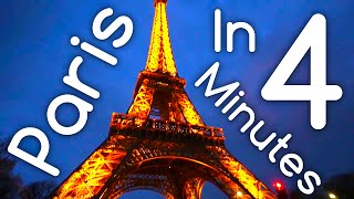 4 Days in Paris in 4 Minutes