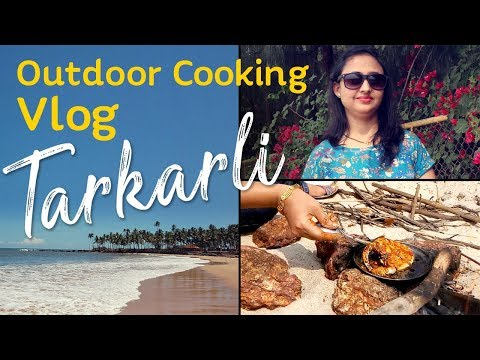 Vlog : Tarkarli Malvan | Outdoor Seafood Cooking | Malvan Fish Market