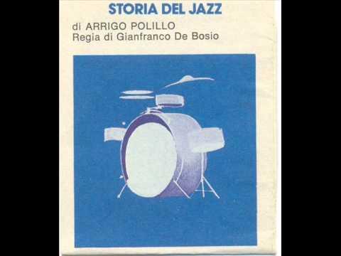 Arrigo Polillo - Storia del Jazz - Seconda parte (2di3) [audiolibro]