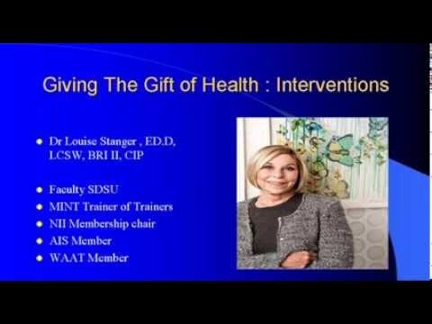 Giving The Gift of Health: An Overview Of Intervention Models - Louise A Stanger