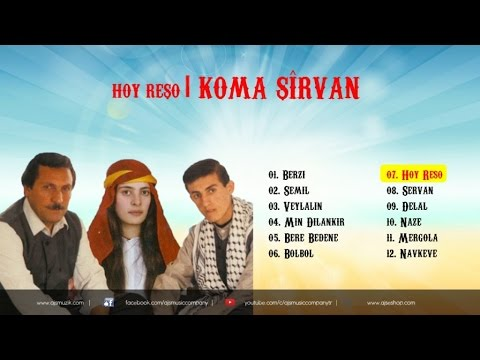 Koma Şirvan - Hoy Reşo