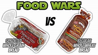 Food Wars: Sprouted Whole Grain Bread Vs Whole Wheat Bread - Live Lean Tv