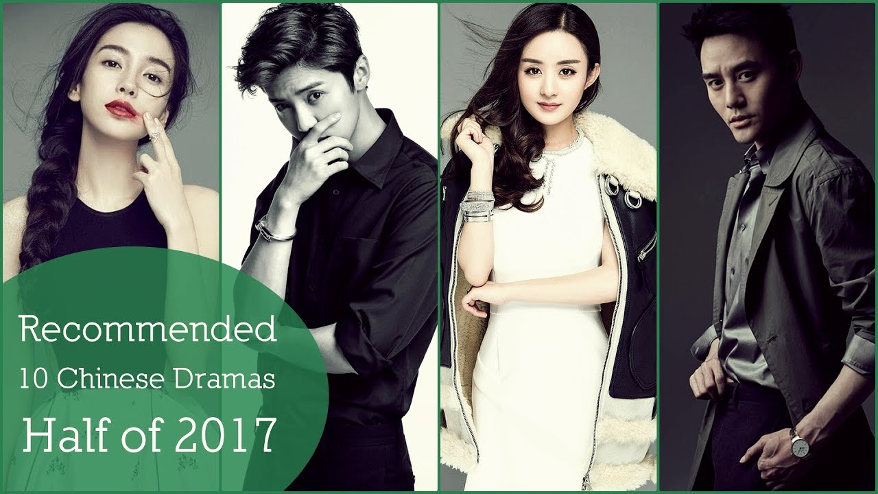 Recommended 10 Chinese Dramas Half of 2017