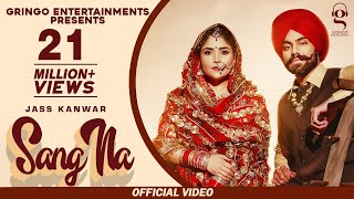 Sang Na(official video) | Jass Kanwar | Mr. Rubal | Latest Punjabi Songs 2020| Gringo Entertainments